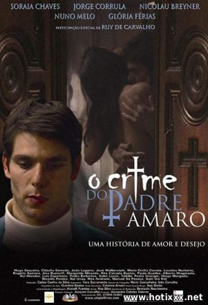 O Crime do Padre Amaro / The Crime of Father Amaro / Тайна отца Амару (2005)