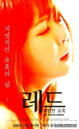레드: 위험한 유혹 / le-deu: wi-heom-han yoo-hok / Red: A Dangerous Seduction (2016)