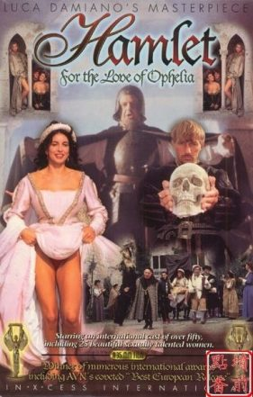 Hamlet For the Love of Ophelia (1995)