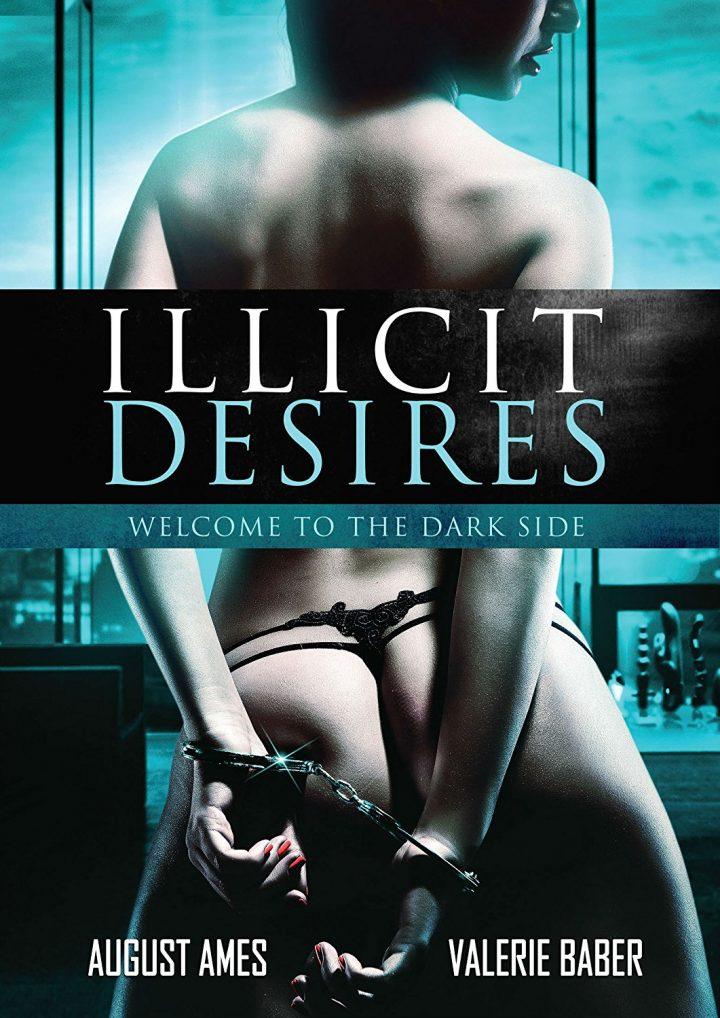 Illicit Desire / Illicit Desires / Незаконное желание (2017)