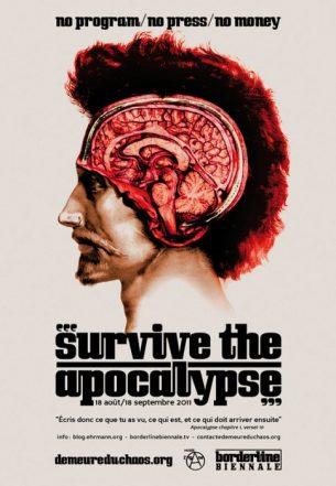"""Borderline Biennale: """"Survive The Apocalypse"""" (2011)"""